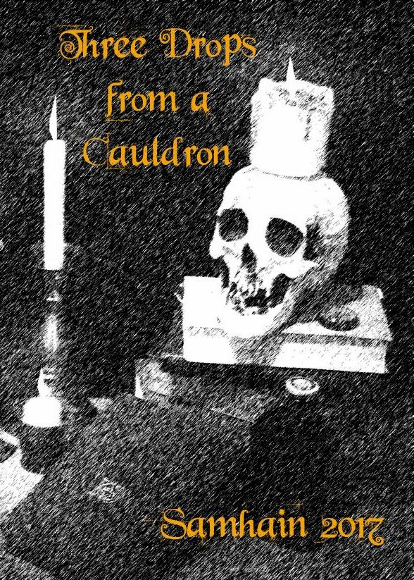 Three Drops from a Cauldron: Samhain2017